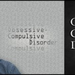What are the Obsessive Compulsive Disorder Causes and Symptoms?
